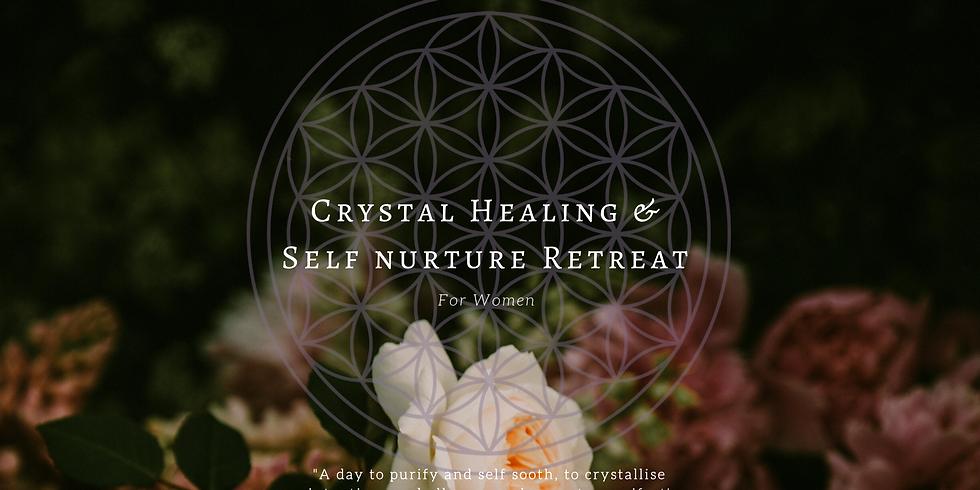 Crystal Healing & Self Nurture Retreat