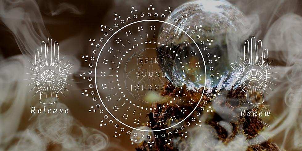 Reiki Sound Journey - Release and Renew