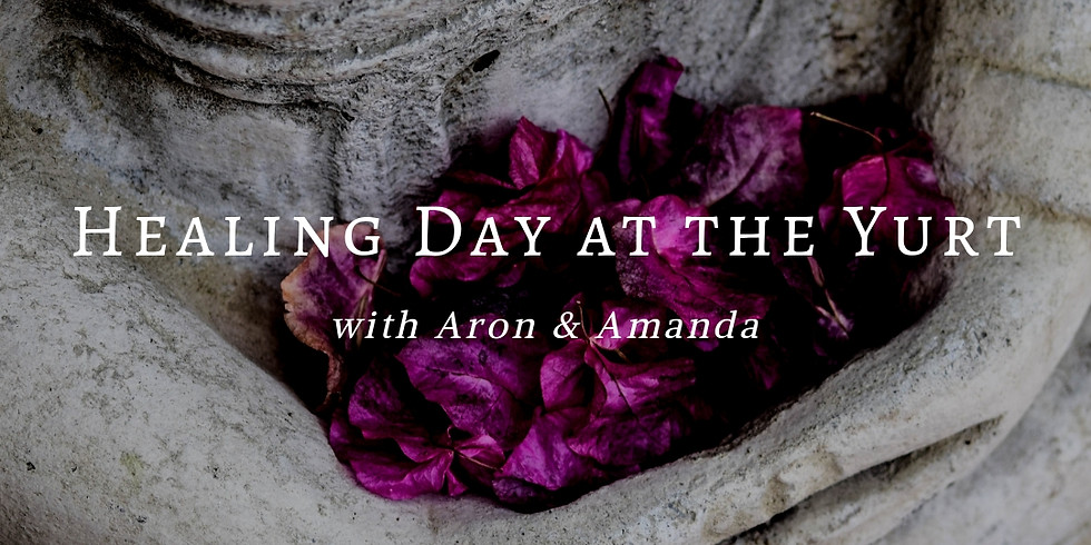 Healing Day at The Yurt