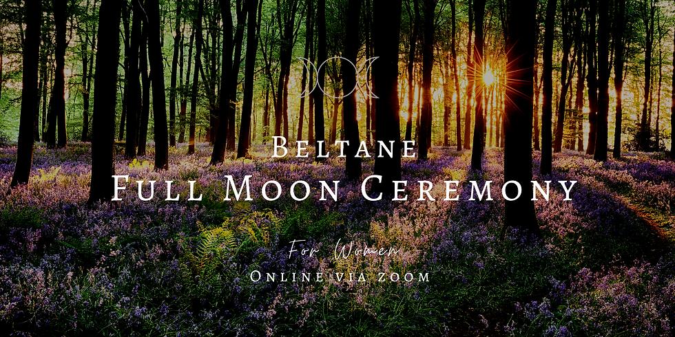 Beltane Full Moon Ceremony for Women - ONLINE