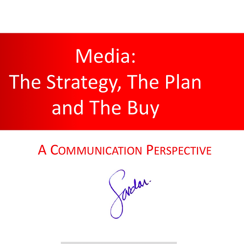 Media: The Strategy, the Plan & the Buy
