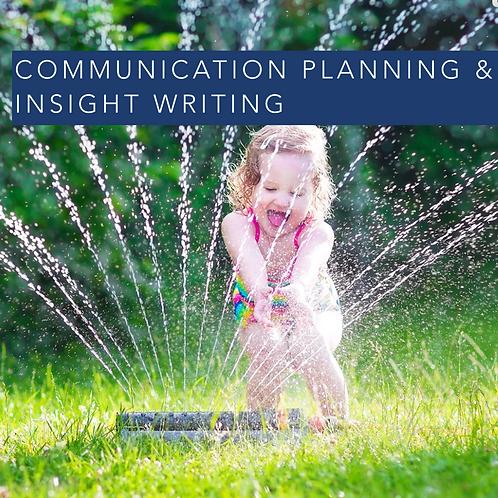 Communication Planning Insight & Deep-dive