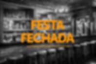 FESTA FECHADA.png
