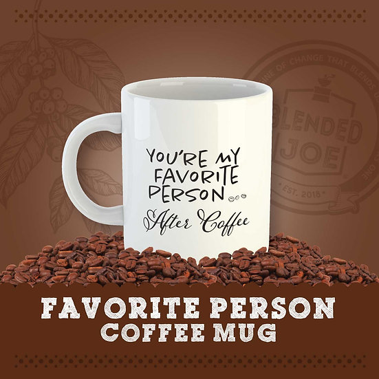 You're My Favorite Person Mug