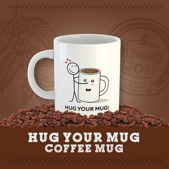 Hug Your Mug