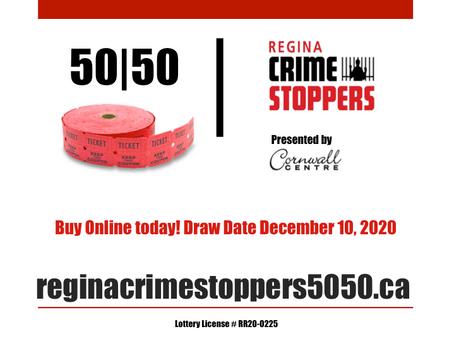 Regina Crime Stoppers 50/50 Fundraiser