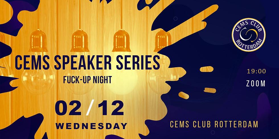 CEMS SPEAKER SERIES 4 - Fuck-up Night