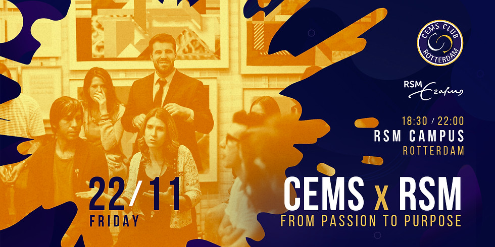 CEMS x RSM: From Passion to Purpose