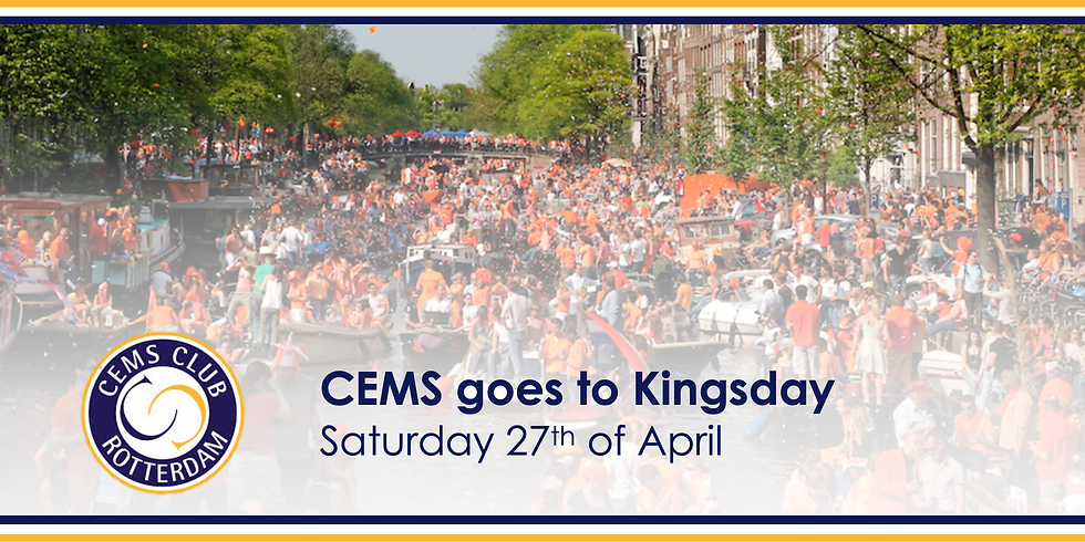 CEMS goes to Kingsday (SIGN UP FOR CURRENT RSM CEMS STUDENTS)