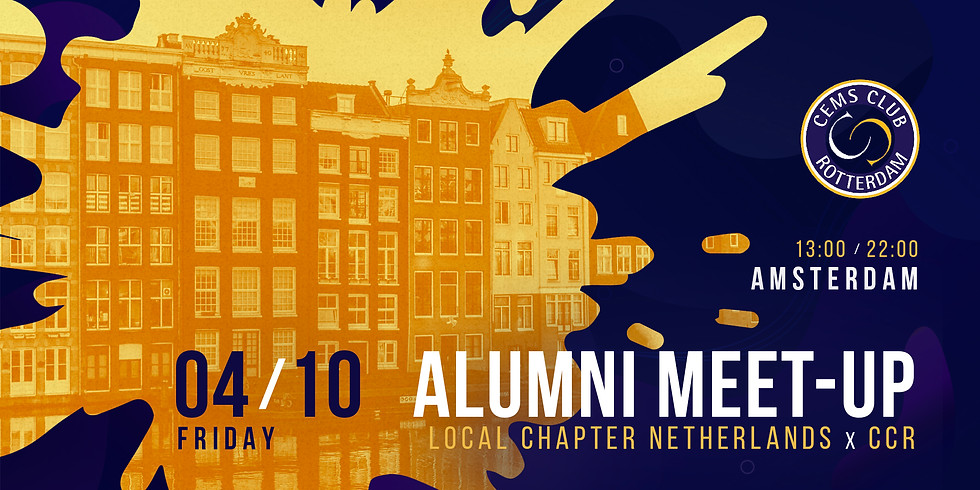 Alumni Meet-Up - Local Chapter Amsterdam x CEMS Club Rotterdam