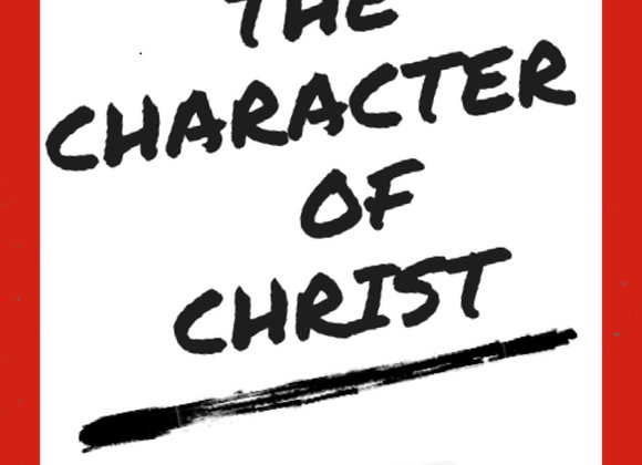 The Character of Christ Audio Course