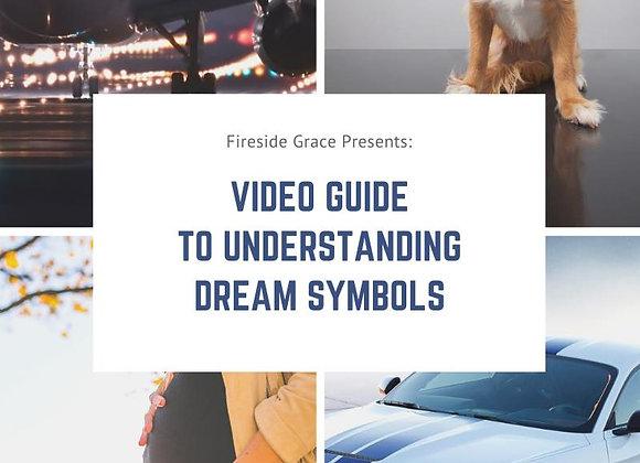 Video Guide to Understanding Dream Symbols