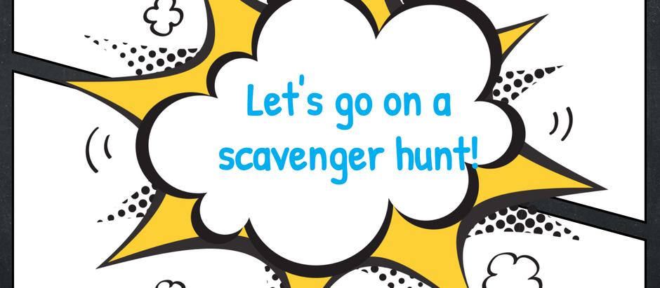 Going on a Scavenger Hunt