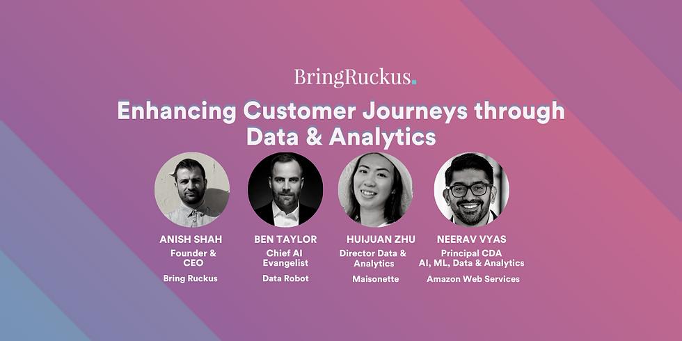 Enhancing Customer Journeys through Data & Analytics