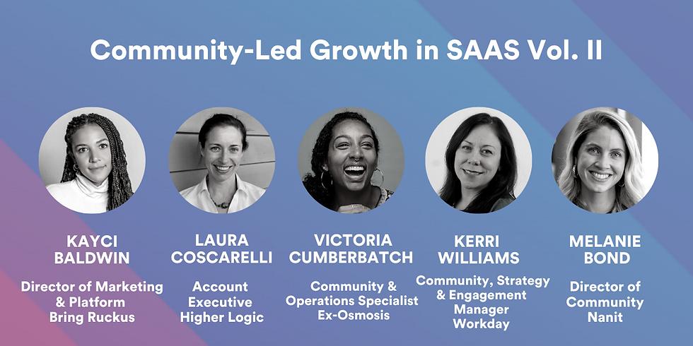 Community-led Growth in SAAS Vol. II