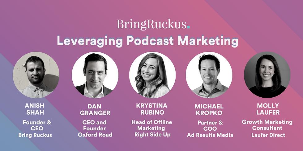 Leveraging Podcast Marketing