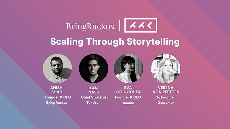 Bring Ruckus   Taktical: Scaling Through Storytelling