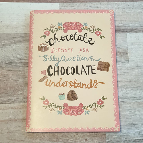 Chocolate Doesn't Ask Notebook