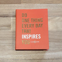Do One Thing a Day That Inspires You Creative Journal