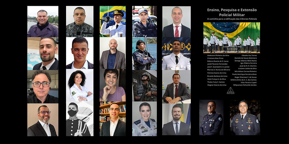 """Lançamento da obra: """"Ensino, Pesquisa e Extensão Policial Militar: o caminho para a edificação das Ciências Policiais""""."""