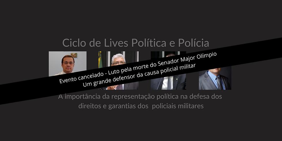 Ciclo de Lives Política e Polícia