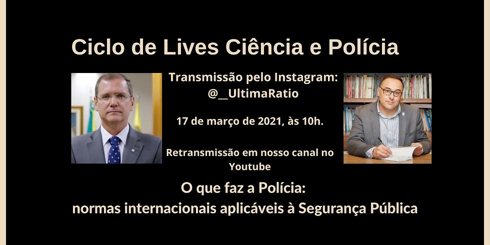 Ciclo de Lives Ciência e Polícia