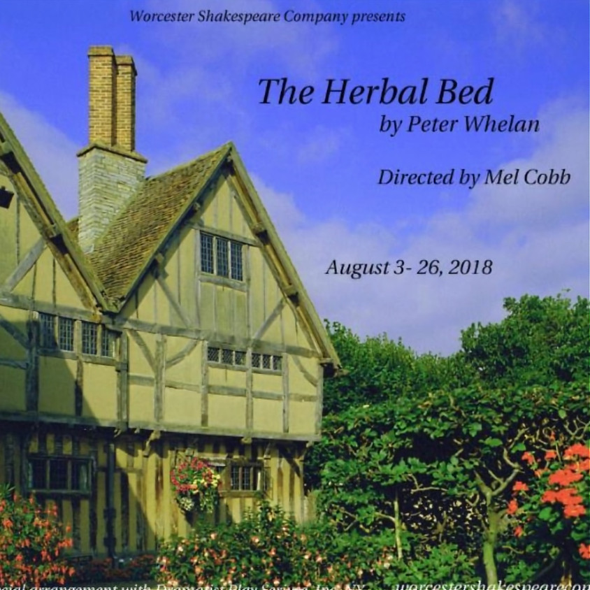 """Worcester Shakespeare Company presents """"The Herbal Bed"""""""