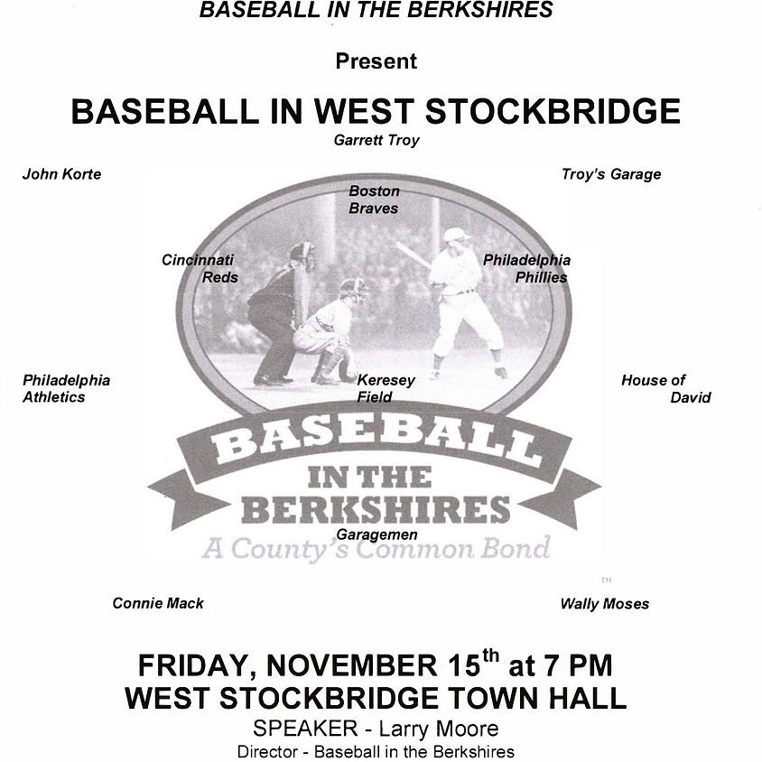 Baseball in the Berkshires - A County's Common Bond