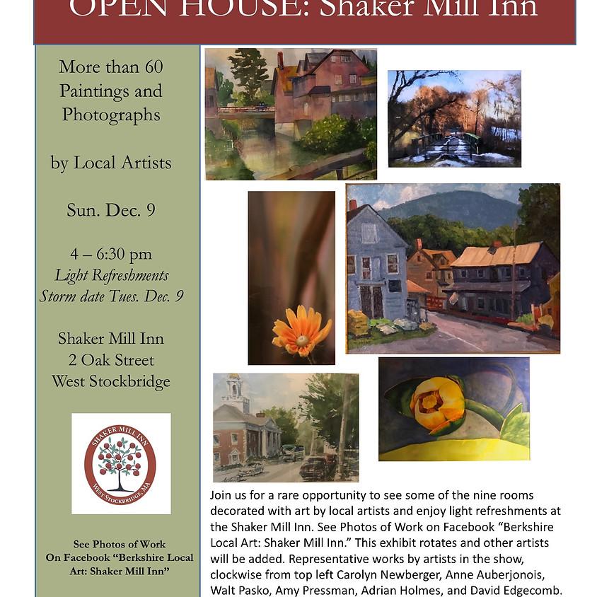 Shaker Mill Inn - Open House and Artist Reception