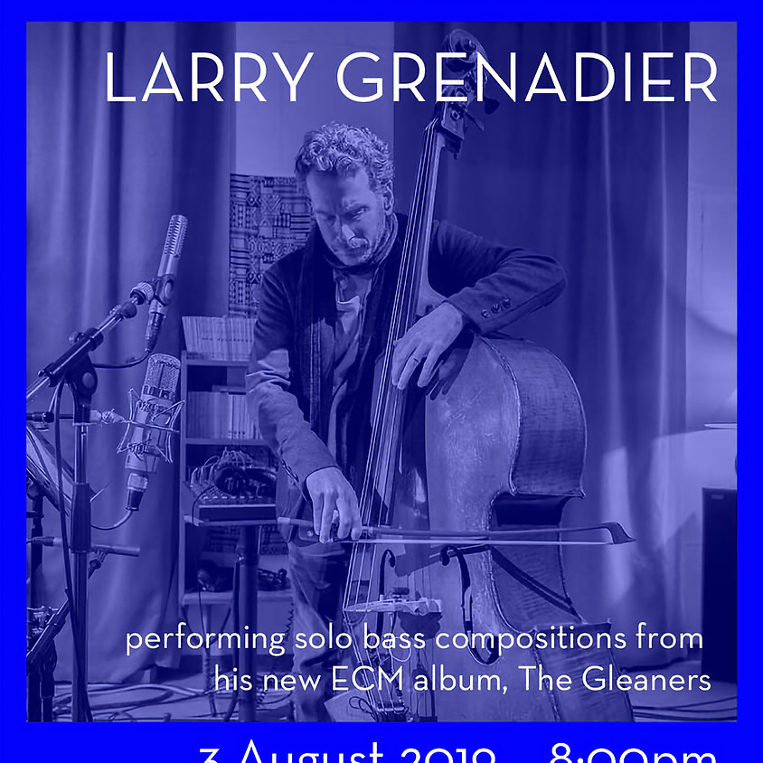 West Stockbridge Jazz Series featuring Larry Grenadier