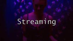 Streaming Still