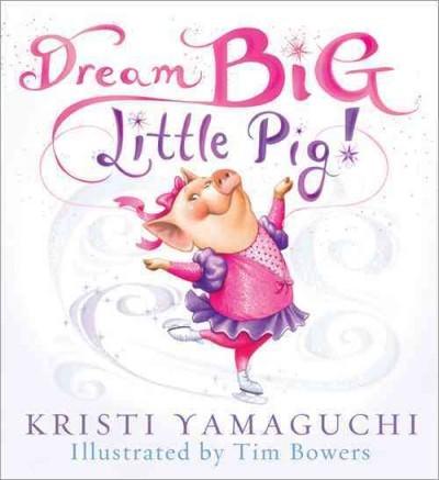 Dream Big Little Pig cover