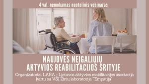 """Nemokamas vebinaras """"Naujovės neįgaliųjų aktyvios reabilitacijos srityje"""""""