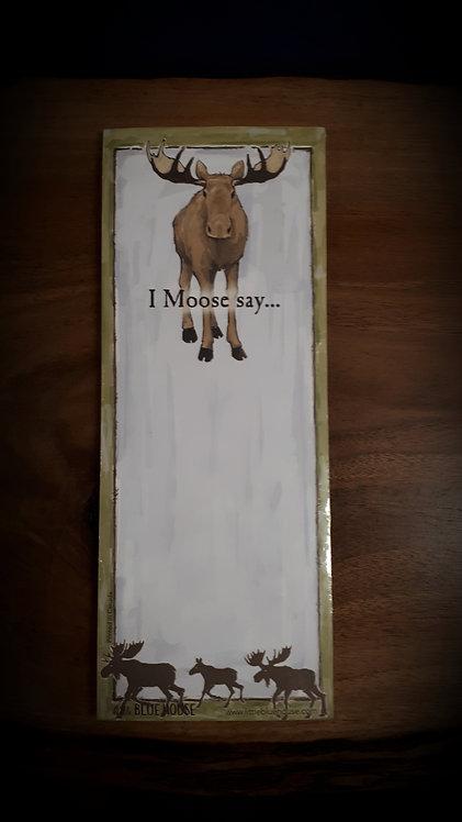 I Moose Say Magnetic List