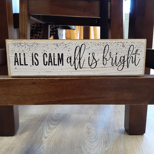 All Is Calm Block Sign - Small