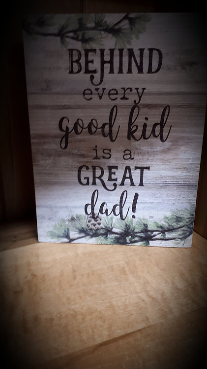 A Great Dad sign