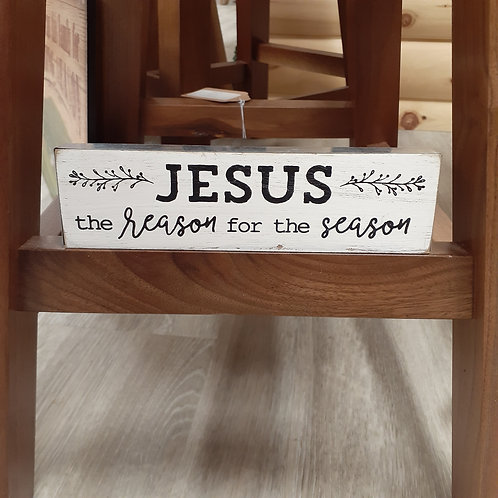 The Reason For The Season Wood Sign - Small