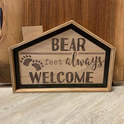 Bear Feet Always Welcome Sign
