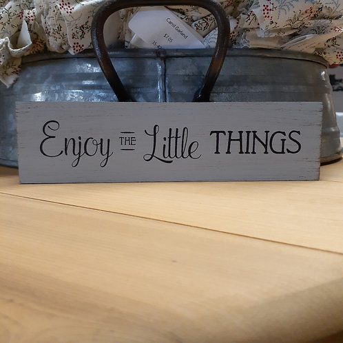 Enjoy Little Things Block Sign - Small