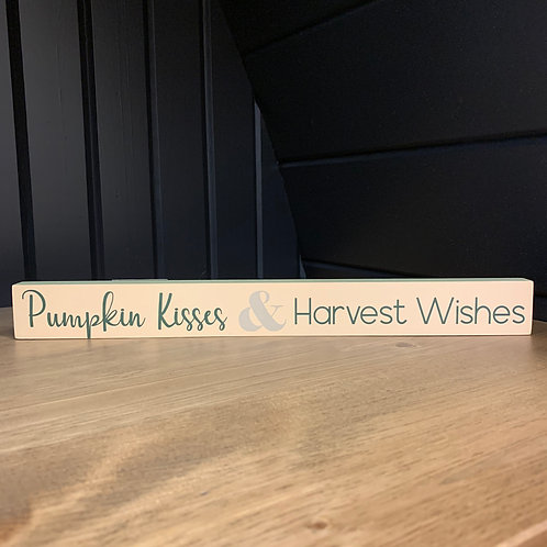 Pumpkin Kisses & Harvest Wishes Block Sign