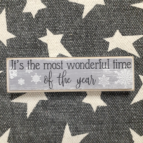It's The Most Wonderful Time Of The Year Block Sign - Small