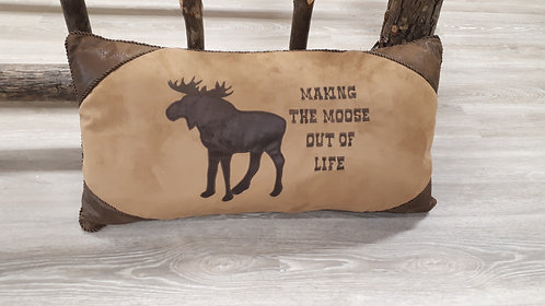 Making The Moose Out of Life Pillow