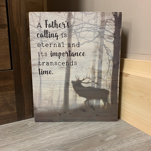 A Father's Calling Box Sign