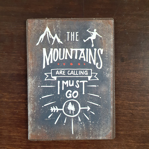 Mountains Are Calling Magnet
