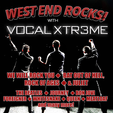 West End Rocks! with Vocal Xtr3me