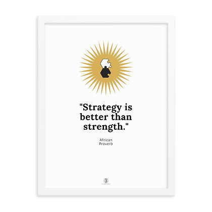 Strategy vs. Strength Framed Poster
