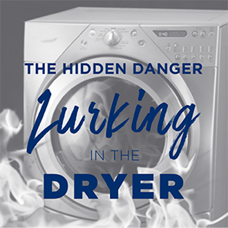 The Hidden Danger Lurking in the Dryer!