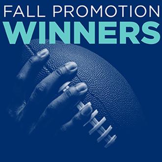 Fall Promotion Winners