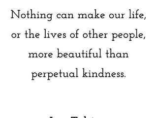Thought of the Day - Tolstoy's Perpetual Kindness