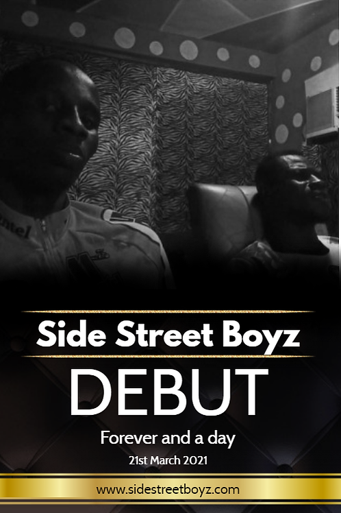Side Street Boyz promotional poster  Forever and a day  B2 Poster - silk laminat